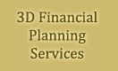 3D Financial Planning Services